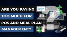 Are You Paying Too Much for POS & Meal Plan Management System?