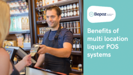 Benefits of Multi Location Liquor POS System 260x146 - Top Benefits of Multi-Store Liquor POS Systems