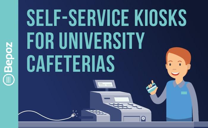 BEPOZ Self Service Kiosks for University Cafeterias 700x4300 - College & University POS Videos