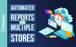 [Enterprise/Multi] Automated Reporting for Multiple Stores
