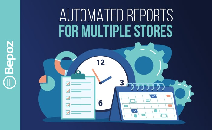 867749 BEPOZ 11 Automated Reporting 2 102220 1 - Automated POS Enterprise Reporting for Multiple Stores
