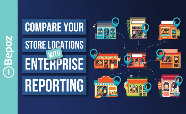 Compare Your Store Locations with Enterprise Reporting