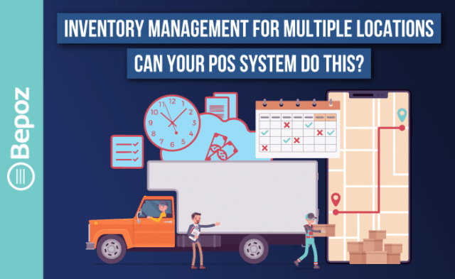 Inventory Management for Multiple Locations with Enterprise POS Solutions