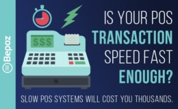 Is Your POS Transaction Speed Fast Enough?