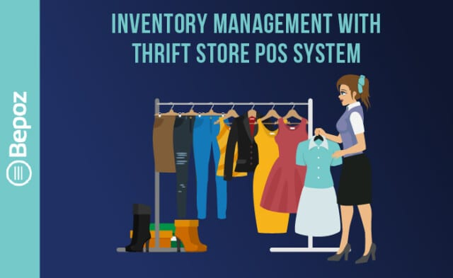 Thrift Store Inventory Management with Thrift Store POS System - Bepoz