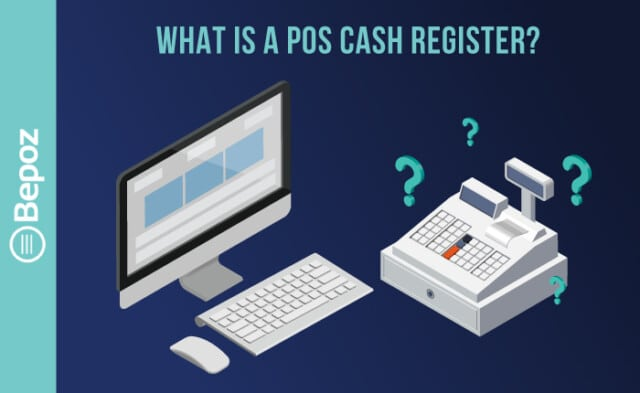 What Is a POS Cash Register?
