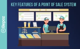 What Are The Key Features of a Point of Sale System? - POS