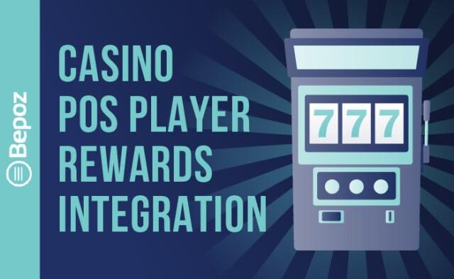 Casino POS Player Rewards Integration